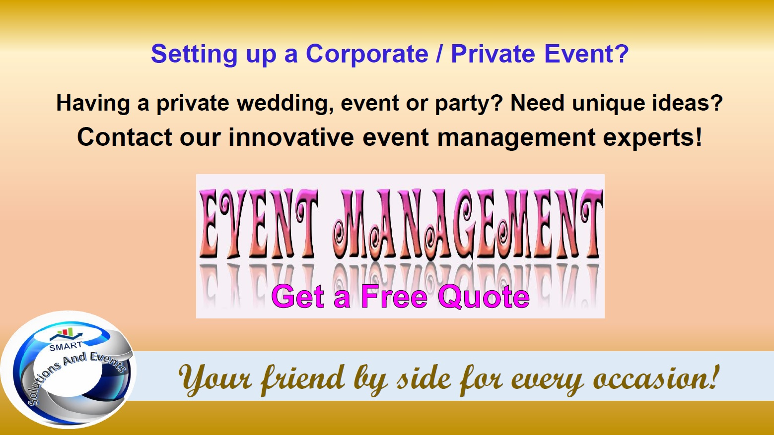 Click Here to learn more about our Event Management & Services